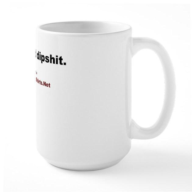 Nice Hand Dipshit Poker Coffee Mug By Holdemshirts