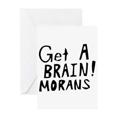 Get A Brain Morans Greeting Card