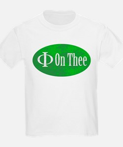 Phi on Thee T-Shirt
