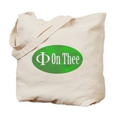 Phi on Thee Tote Bag