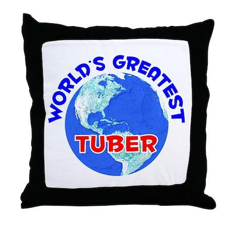 World's Greatest Tuber (E) Throw Pillow