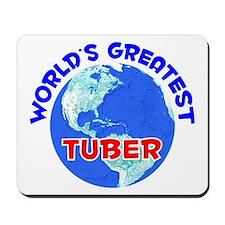 World's Greatest Tuber (E) Mousepad