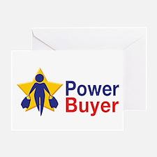 Power Buyer Greeting Card
