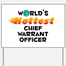World's Hottest Chief.. (C) Yard Sign