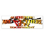 Are we there yet Bumper Sticker
