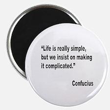 """Confucius Simple Life Quote 2.25"""" Magnet (10 pack)"""