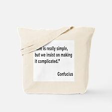 Confucius Simple Life Quote Tote Bag