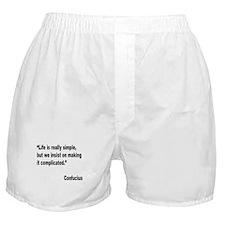 Confucius Simple Life Quote Boxer Shorts