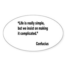 Confucius Simple Life Quote Oval Decal