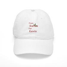 From Santa For Kevin Baseball Cap
