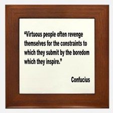Confucious Virtuous People Quote Framed Tile