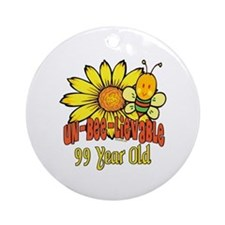 Un-Bee-Lievable 99th Ornament (Round)