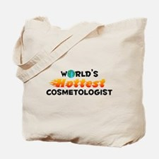 World's Hottest Cosme.. (C) Tote Bag