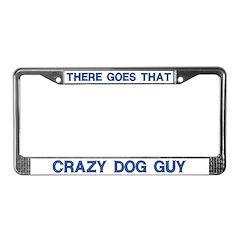 Crazy Dog Guy License Plate Frame