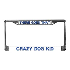 Crazy Dog Kid License Plate Frame