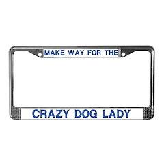 Crazy Dog Lady License Plate Frames