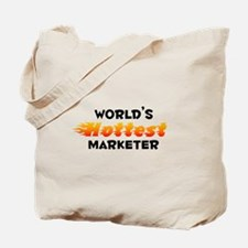 World's Hottest Marke.. (B) Tote Bag