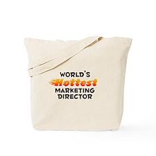 World's Hottest Marke.. (B) Tote Bag