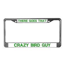 Crazy Bird Guy License Plate Frame