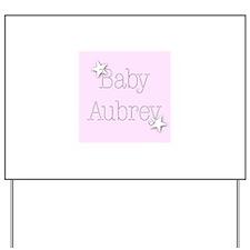Cute Aubrey Yard Sign