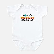 World's Hottest Crack.. (C) Infant Bodysuit