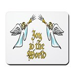 Joy to the world Mousepad