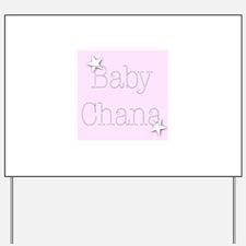 Chana Yard Sign