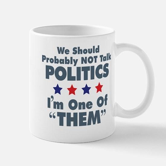 I'm One Of Them Mug Mugs