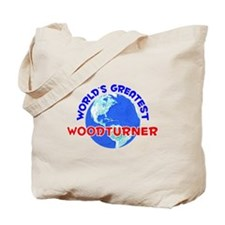 World's Greatest Woodt.. (E) Tote Bag