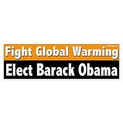 Fight Global Warming Elect Obama bumper sticker