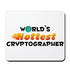 World's Hottest Crypt.. (C) Mousepad