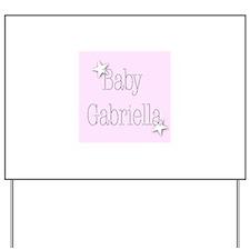 Cute Gabriella Yard Sign