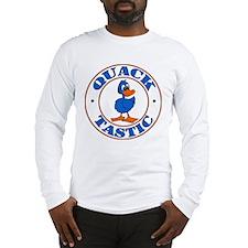 Quacktastic Long Sleeve T-Shirt