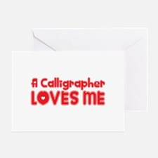 A Calligrapher Loves Me Greeting Card