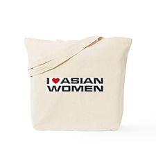 I Love Asian Women Tote Bag