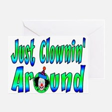 Clownin Around Greeting Card