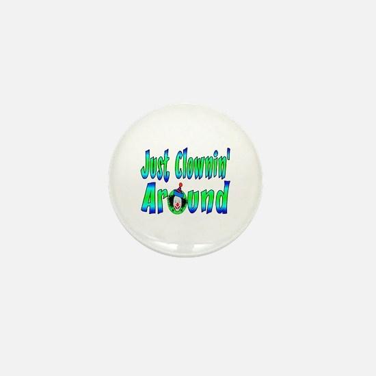 Clownin Around Mini Button