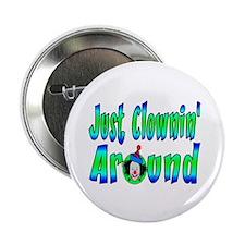 "Clownin Around 2.25"" Button (10 pack)"