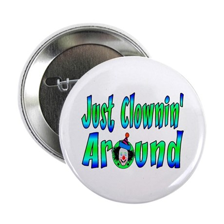 "Clownin Around 2.25"" Button (100 pack)"