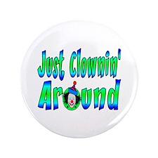 "Clownin Around 3.5"" Button (100 pack)"
