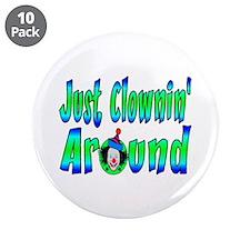 "Clownin Around 3.5"" Button (10 pack)"