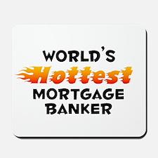 World's Hottest Mortg.. (B) Mousepad