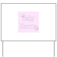 Cute Kenna Yard Sign