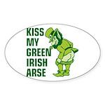 Kiss My Green Irish Arse Oval Sticker