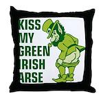 Kiss My Green Irish Arse Throw Pillow