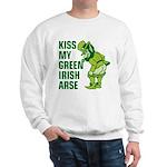 Kiss My Green Irish Arse Sweatshirt