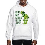 Kiss My Green Irish Arse Hooded Sweatshirt