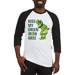 Kiss My Green Irish Arse Baseball Jersey
