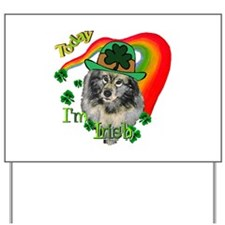 Today I'm Irish Keeshond Yard Sign