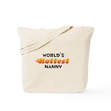 World's Hottest Nanny (B) Tote Bag